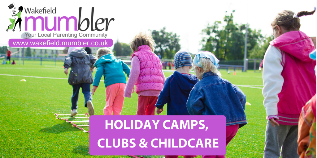 Holiday Camps Clubs And Childcare Wakefield Mumbler